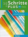 Schritte plus Neu 1+2: Deutsch als Zweitsprache / Intensivtrainer mit Audio-CD