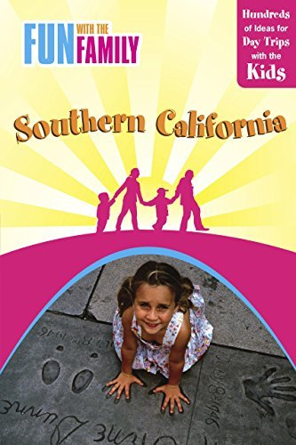 Fun with the Family Southern California, 7th: Hundreds of Ideas for Day Trips with the Kids (Fun with the Family Series) by Laura Kath (2009-02-10)