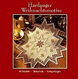 Hardanger Weihnachtsmotive: 40 Modelle, Stickschule, Vorlagenbogen