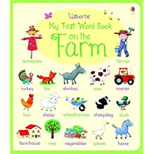My First Word Book on the Farm (My First Word Books)