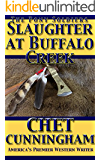 Slaughter at Buffalo Creek (The Pony Soldiers Book 1)