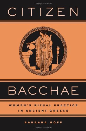 Citizen Bacch?: Womens Ritual Practice in Ancient Greece
