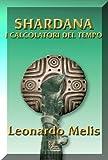 Shardana i Calcolatori del Tempo (Italian Edition)