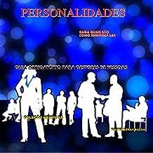 Personalidades: Saiba Quais São e Como Identificá-las. (Mente Sã Livro 2) (Portuguese Edition)