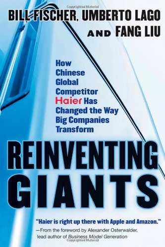 reinventing-giants-how-chinese-global-competitor-haier-has-changed-the-way-big-companies-transform