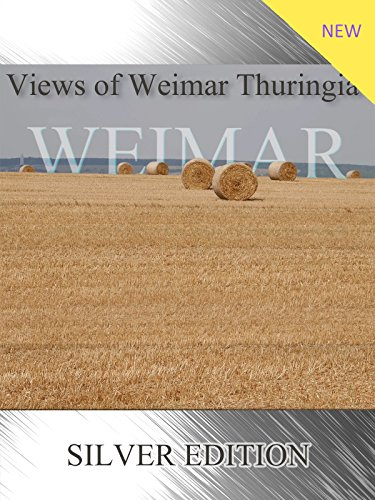 Views of Weimar Thuringia Silver Edition [OV]