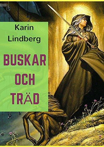 Buskar Och Trad (Swedish Edition) por Karin  Lindberg