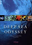 Deep Sea Odyssey by Yves Paccalet (2004-04-15)