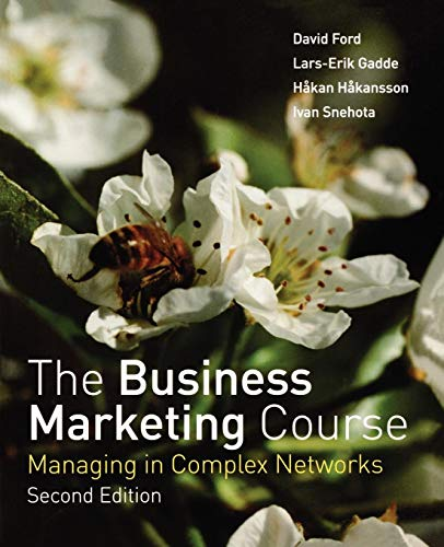 The Business Marketing Course 2e: Managing in Complex Networks