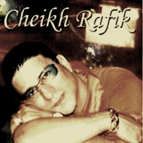 cheikh rafik mp3 gratuit