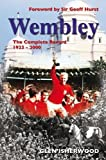 Wembley: The Complete Record 1923-2000