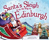 Santa's Sleigh is on its Way to Edinburgh