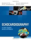 Echocardiography: A Case Studies Based Approach