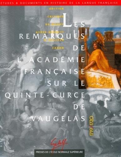 Les Remarques de l'Académie française sur le Quinte-Curce de Vaugelas (1719-1720)