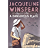 A Dangerous Place (Maisie Dobbs Mystery Series Book 10)
