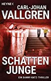 Schattenjunge: Thriller (Katz-Westin-Serie, Band 1) von Carl-Johan Vallgren