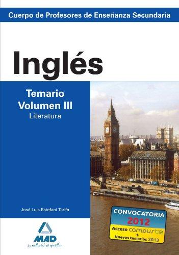 Cuerpo de profesores de enseñanza secundaria. Inglés. Temario. Volumen iii. Literatura (Profesores Eso - Fp 2012) - 9788466580298