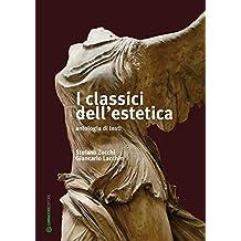 I classici dell'estetica: antologia di testi