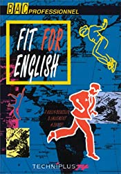 ANGLAIS BAC PROFESSIONNEL FIT FOR ENGLISH