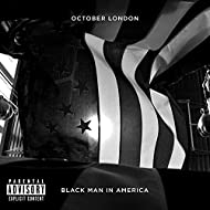 Black Man in America - Single [Explicit]