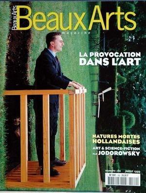 BEAUX ARTS MAGAZINE N° 182 du 01-07-1999 LA PROVOCATION DANS L'ART - NATURES MORTES HOLLANDAISES - ART ET SCIENCE-FICTION PAR JODOROWSKY