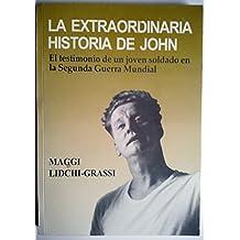 LA EXTRAORDINARIA HISTORIA DE JOHN