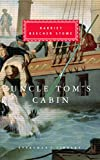 Uncle Tom's Cabin (Everyman's Library Classics)