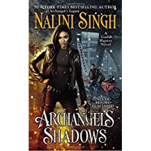 Archangel's Shadows (A Guild Hunter Novel, Band 7)