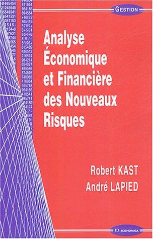 Analyse Economique et Financière des Nouveaux Risques