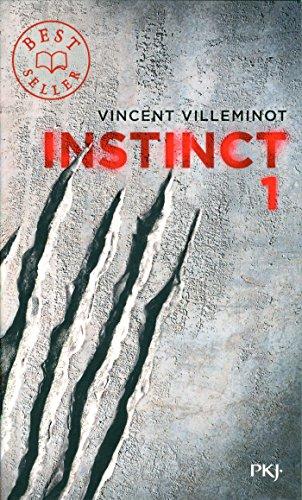 Instinct, Tome 1 : par Vincent Villeminot