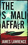The Somali Affair: A Pat Walsh Thriller