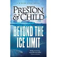 Beyond the Ice Limit (Gideon Crew Book 4)