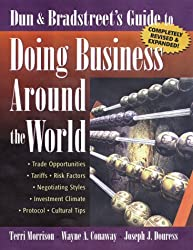Dun and Bradstreet's Guide to Doing Business Around the World