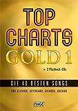 Top Charts Gold 1 (mit 2 CDs). Für Klavier, Melodielinie, Text & Akkorde, Keyboard, Gitarre