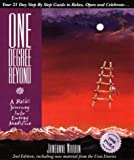 One Degree Beyond : A Reiki Journey Into Energy Medicine(Your 21-Day Step by Step guide to Relax, Celebrate and Open) With New Material from the Usui Diaries