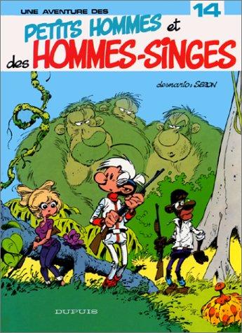 Les Petits Hommes, tome 14, Petits hommes et hommes-singes