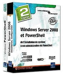 Windows Server 2008 et PowerShell : de l'installation du système à son administration via PowerShell : 2 volumes