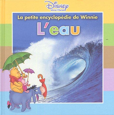 La petite encyclopédie de Winnie l'ourson : L'eau