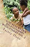 God Renews Our Relationships with Others Vol. 2 (English Edition)