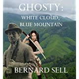 Ghosty: White Cloud, Blue Mountain (English Edition)