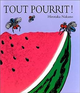 """Afficher """"Tout pourrit !"""""""