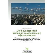 Osnovy  razvitiya zhilishchno-kommunal'noy sfery regiona: Innovatsionnye podkhody v upravlenii zhilishchno-kommunal'noy sferoy v usloviyakh neopredelennosti