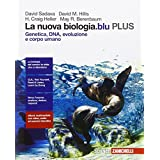 La nuova biologia.blu. Genetica, DNA, evoluzione e corpo umano PLUS. Con e-book. Con espansione online. Per le Scuole superiori