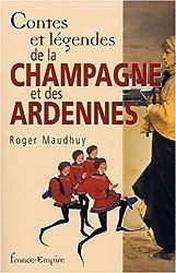 Contes et légendes de la Champagne et des Ardennes