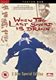 When The Last Sword Is Drawn (2 Disc Special Edition) [DVD]