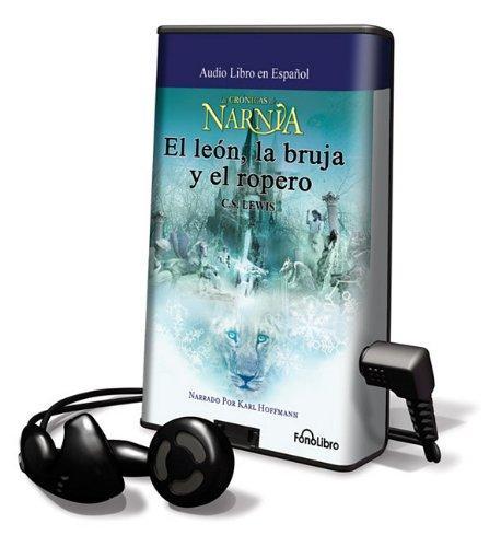 El Leon, La Bruja y El Ropero [With Earbuds] (Chronicles of Narnia)