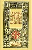 Dante minuscolo hoepliano. La Divina Commedia