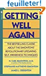 Getting Well Again: The Bestselling C...