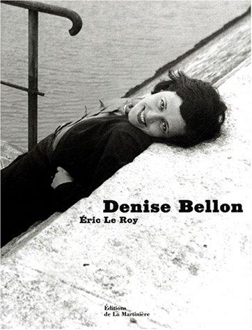 Denise Bellon par Eric Le Roy