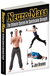Neuro-Mass, The Ultimate System for Spectacular Strength